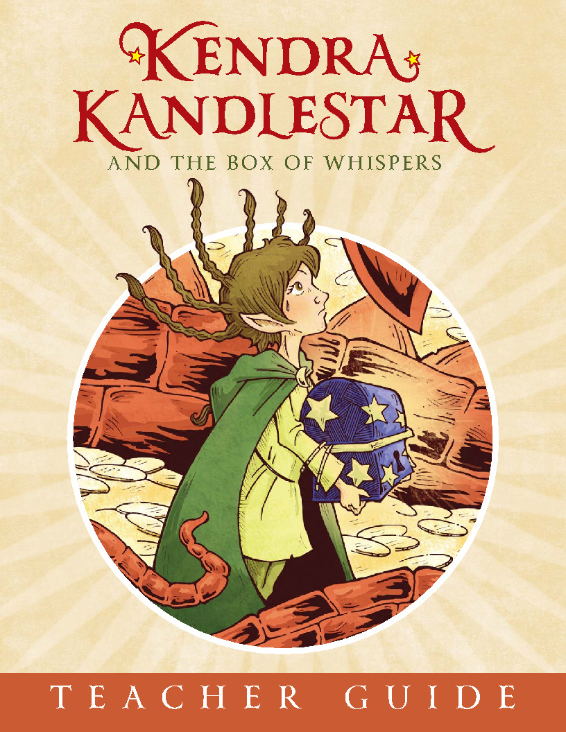 Teachers Guide Kendra Kandlestar and the Box of Whispers